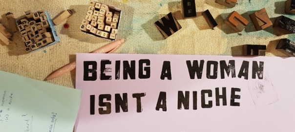 being-a-woman-isnt-a-niche